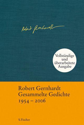 Robert Gernhardt: Gesammelte Gedichte 1954-2006. S.Fischer Verlag, 16 Euro