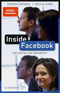 """Sheera Frenkel und Cecilia Kang: """"Inside Facebook. Die Hässliche Wahrheit"""". Übersetzt von Henning Dedekind, Marlene Fleißig, Frank Lachmann und Hans-Peter Remmler. S.Fischer Verlag,  24 Euro"""